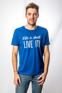 T-Shirt Men 'Life is short - Live It!'
